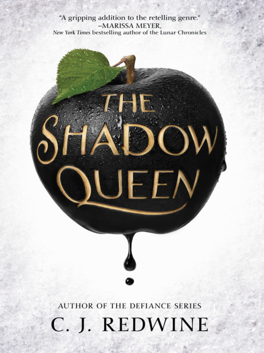 C. J. Redwine: The shadow queen : Ravenspire Series, Book 1
