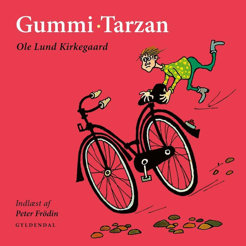 Ole Lund Kirkegaard: Gummi Tarzan
