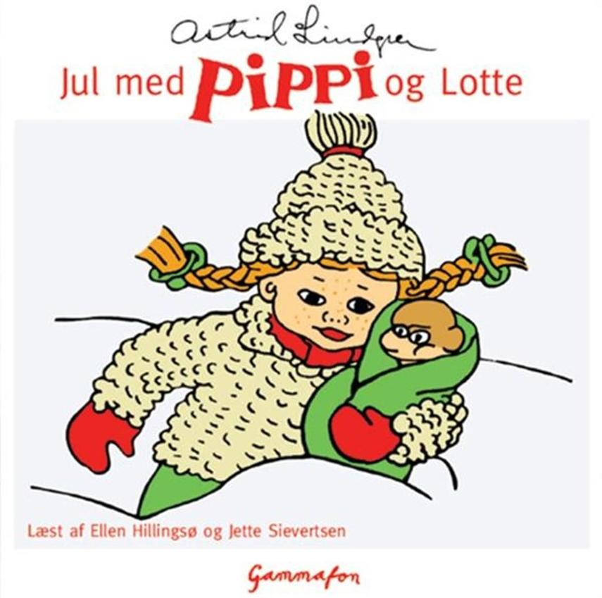 Astrid Lindgren: Jul med Pippi og Lotte