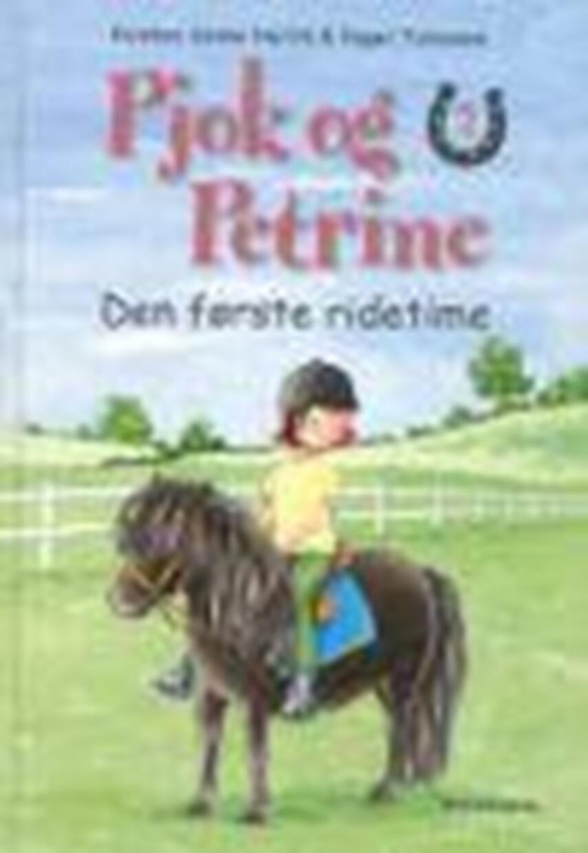 Kirsten Sonne Harild: Den første ridetime