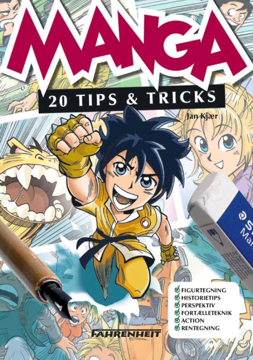Jan Kjær (f. 1971): Manga : 20 tips & tricks