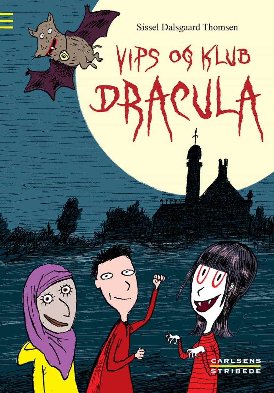 Sissel Dalsgaard Thomsen: Vips og Klub Dracula