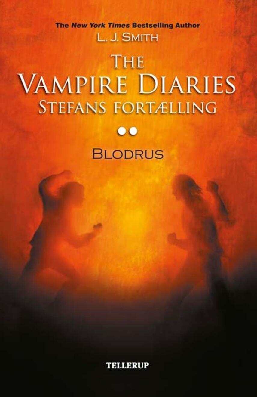 L. J. Smith: The vampire diaries - Stefans fortælling. 2, Blodrus