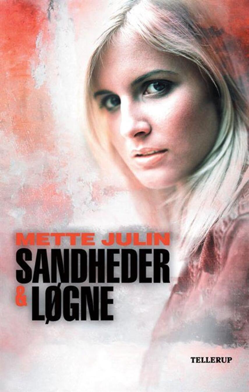 Mette Julin: Sandheder & løgne