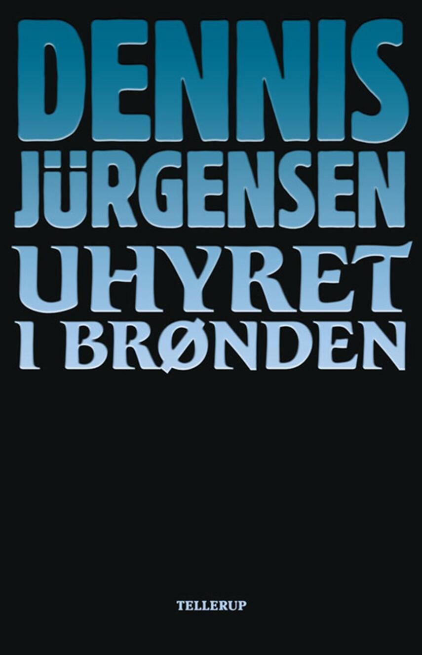 Dennis Jürgensen: Uhyret i brønden
