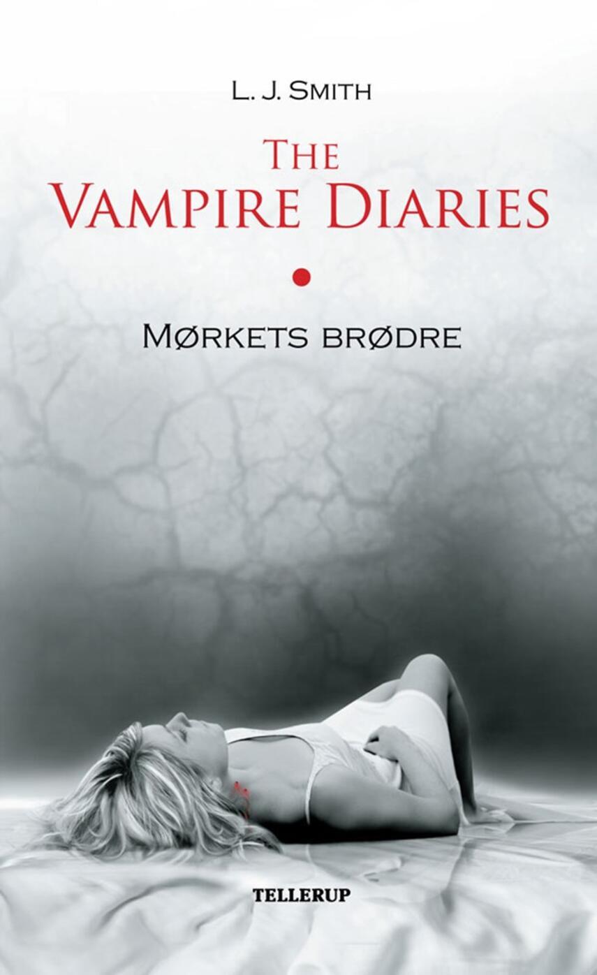L. J. Smith: The vampire diaries. #1, Mørkets brødre