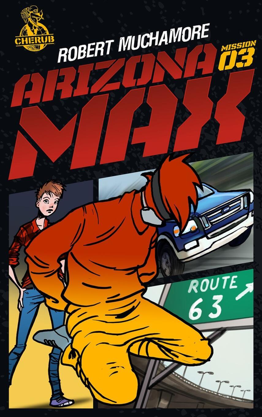 Robert Muchamore: Arizona Max