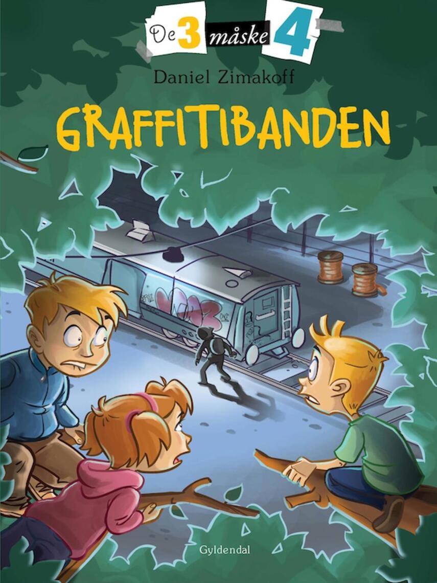 Daniel Zimakoff: Graffitibanden