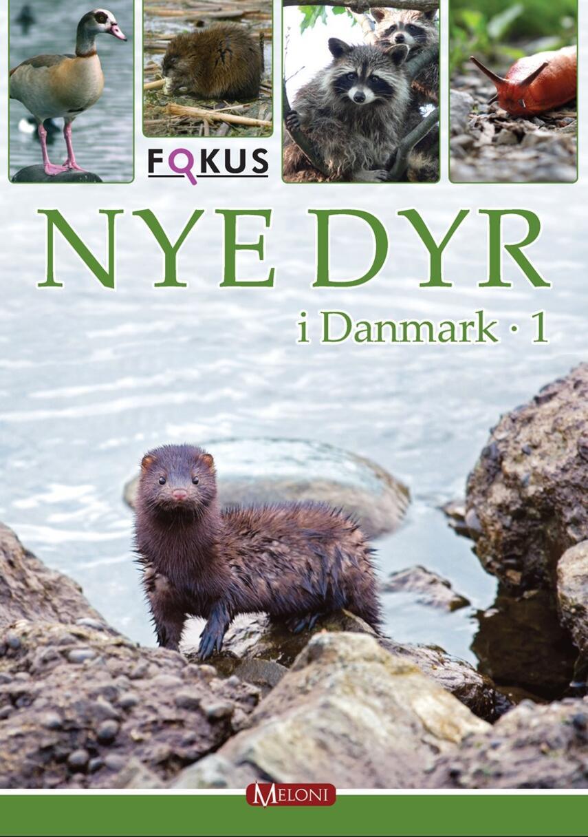 Lars Groth: Nye dyr i Danmark. 1