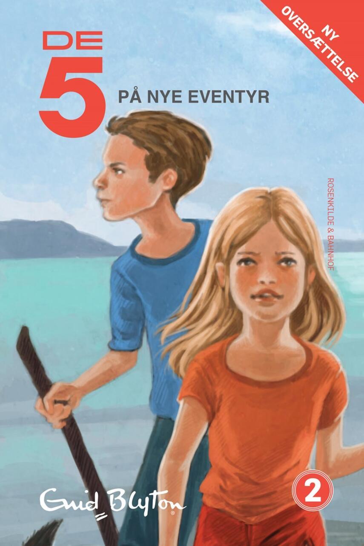Enid Blyton: De 5 på nye eventyr