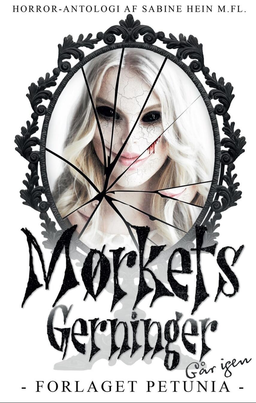 : Mørkets gerninger går igen : horror-antologi