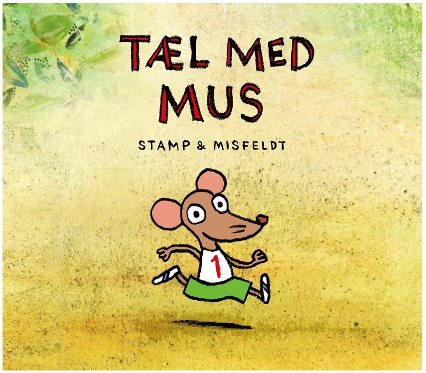 Jørgen Stamp, Anne Misfeldt: Tæl med mus