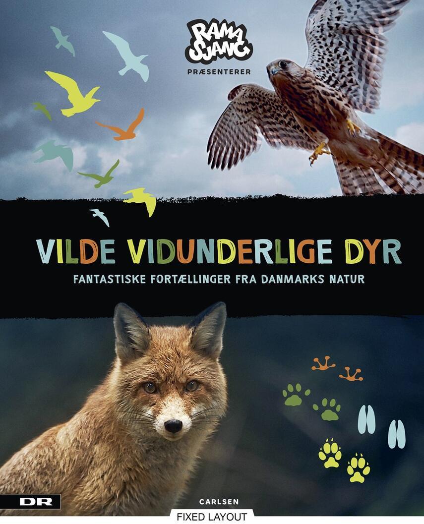 Elisabeth Kiertzner: Vilde vidunderlige dyr : fantastiske fortællinger fra Danmarks natur