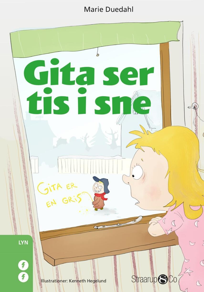 Marie Duedahl: Gita ser tis i sne