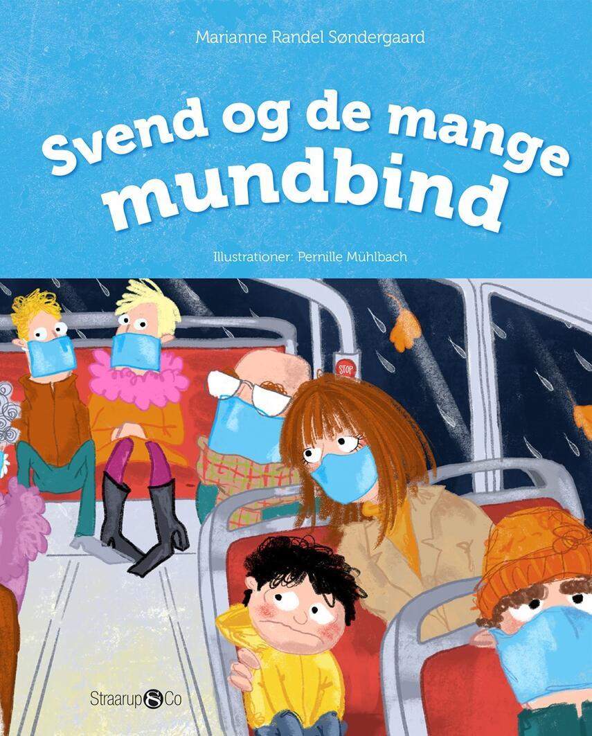 Marianne Randel Søndergaard, Pernille Mühlbach: Svend og de mange mundbind