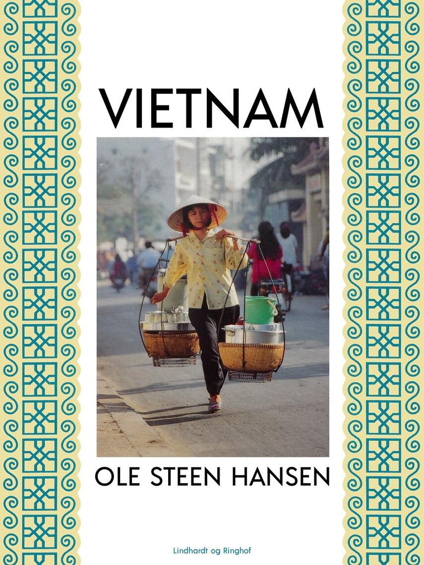 Ole Steen Hansen (f. 1957): Vietnam