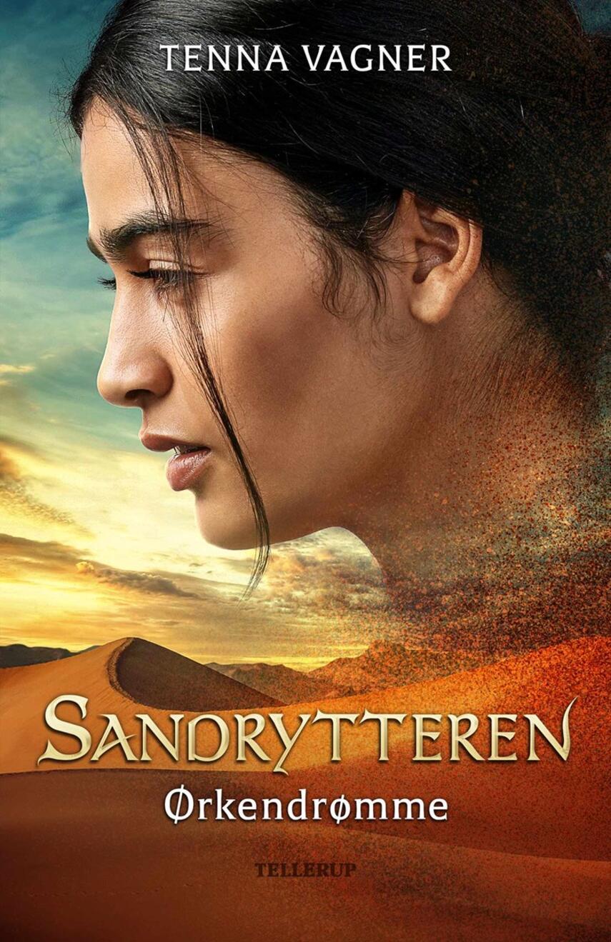 Tenna Vagner: Sandrytteren - ørkendrømme