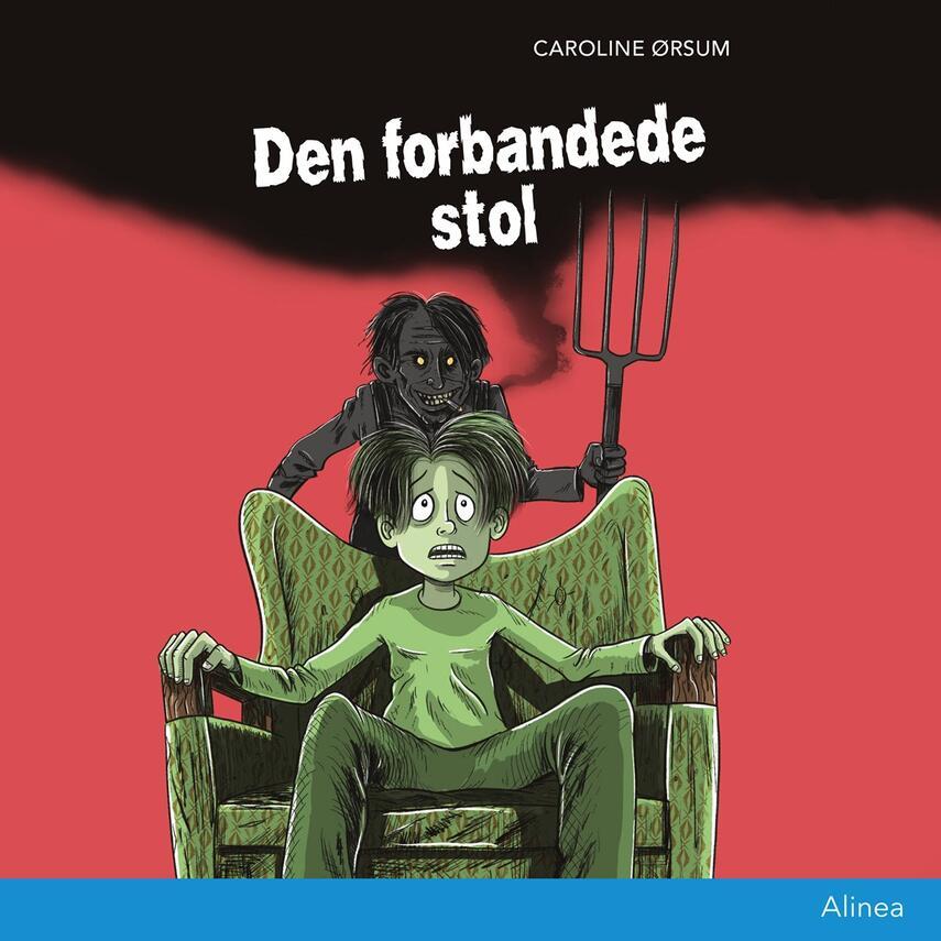 Caroline Ørsum: Den forbandede stol