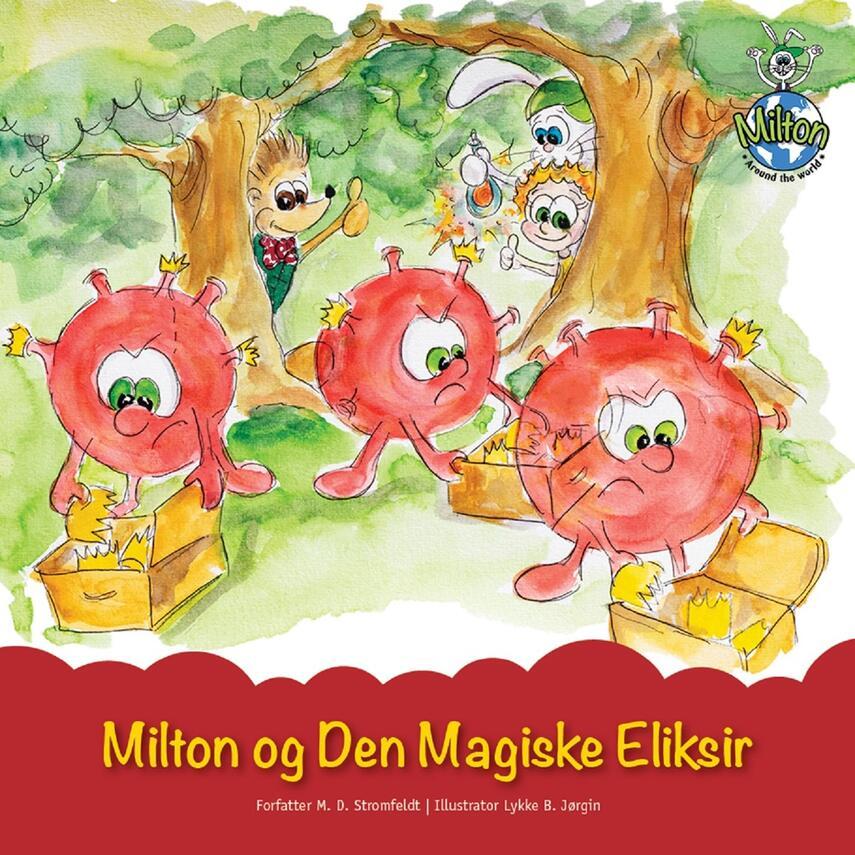 M. D. Stromfeldt: Milton og den magiske eliksir