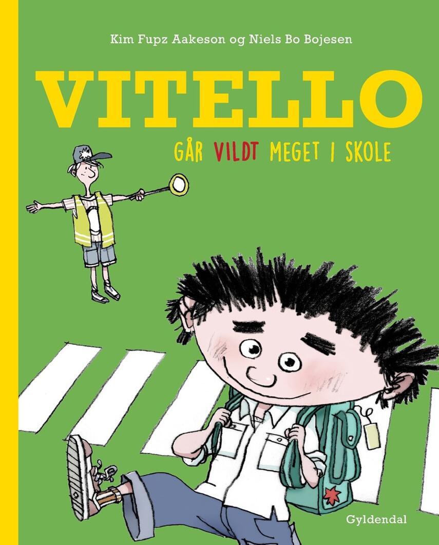 Kim Fupz Aakeson: Vitello går vildt meget i skole
