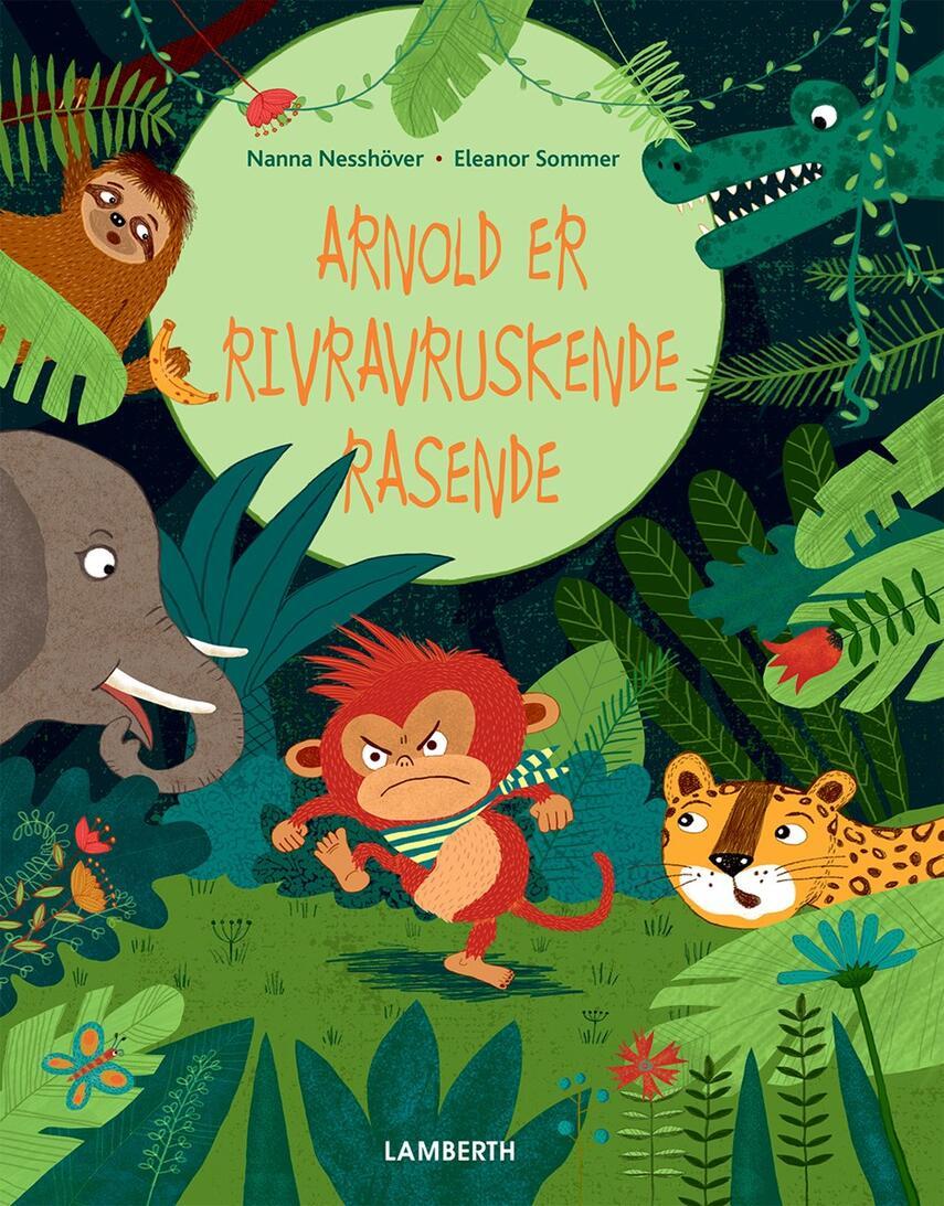 Nanna Nesshöver, Eleanor Sommer: Arnold er rivravruskende rasende