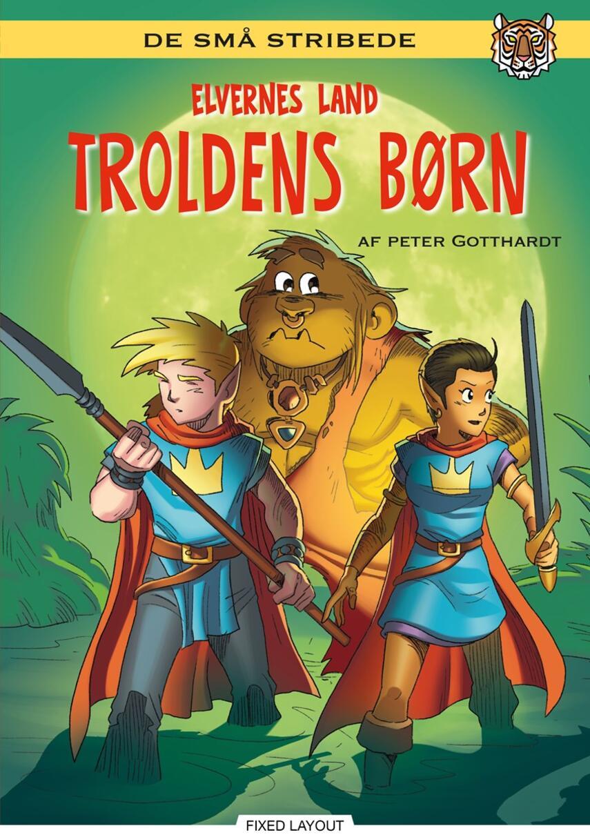 Peter Gotthardt: Troldens børn