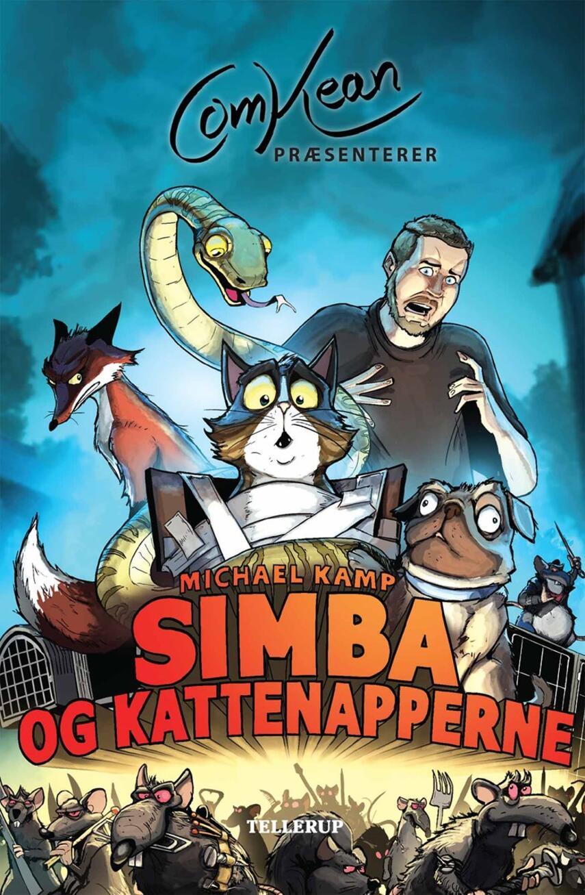 Michael Kamp (f. 1974): Comkean præsenterer Simba og kattenapperne