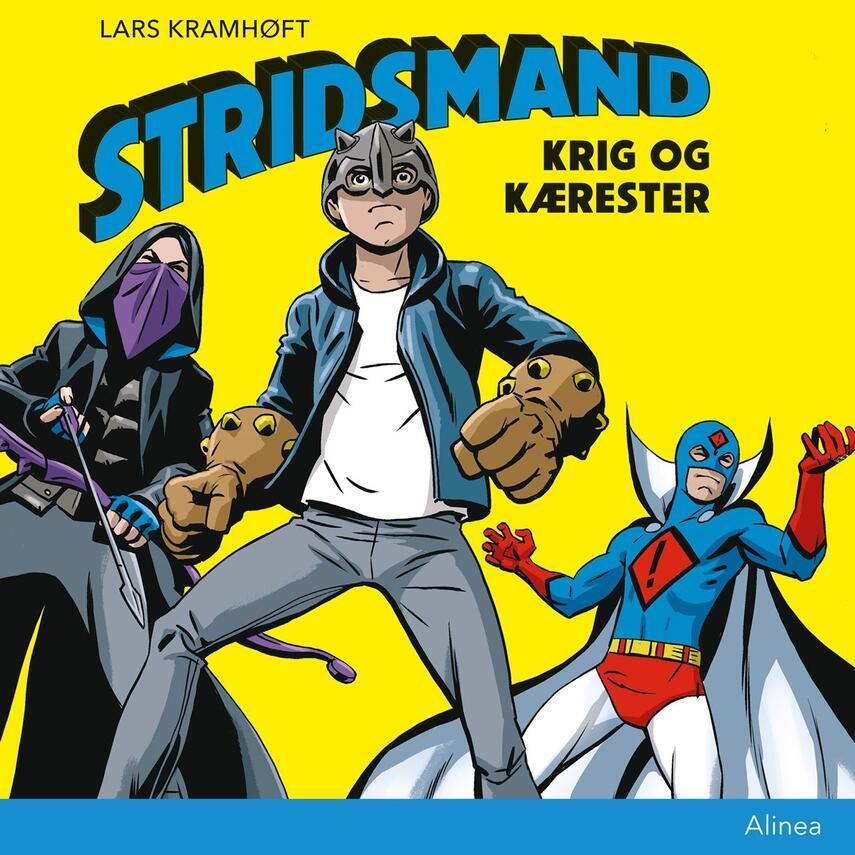 Lars Kramhøft (f. 1984): Stridsmand - krig og kærester