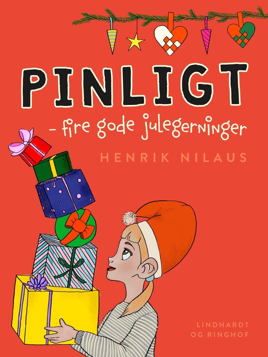 Henrik Nilaus: Pinligt! - fire gode julegerninger
