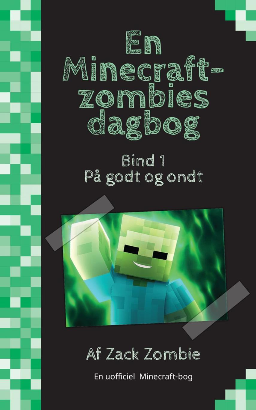 Zack Zombie: På godt og ondt