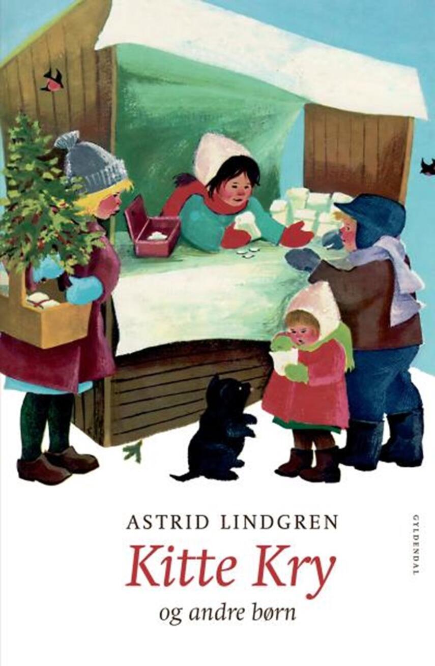 Astrid Lindgren: Kitte Kry - og andre børn
