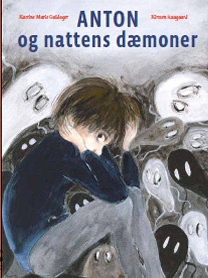 Katrine Marie Guldager, Kirsten Raagaard: Anton og nattens dæmoner