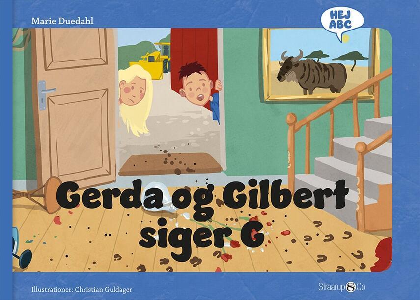Marie Duedahl, Christian Guldager: Gerda og Gilbert siger G