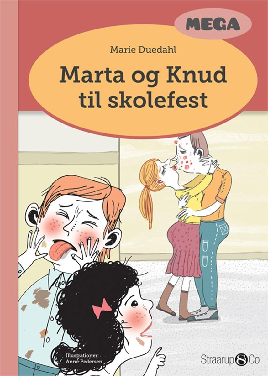 Marie Duedahl: Marta og Knud til skolefest