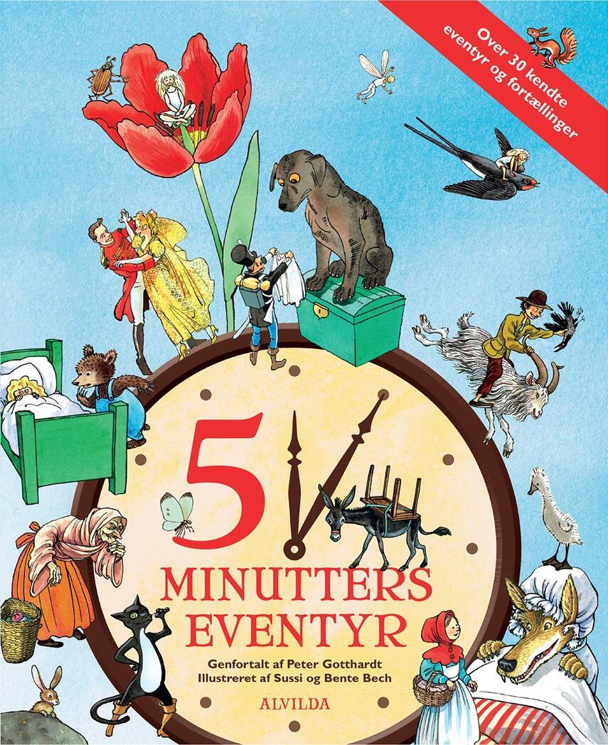 : 5 minutters eventyr (over 30 kendte eventyr og fortællinger)