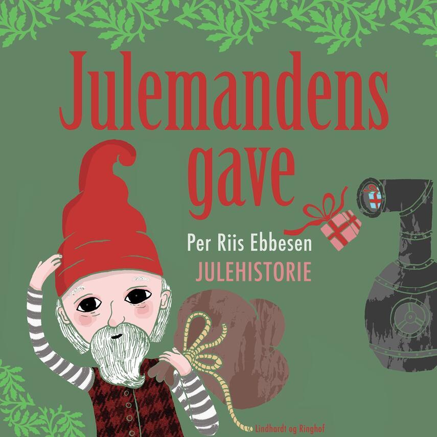 Per Riis Ebbesen: Julemandens gave