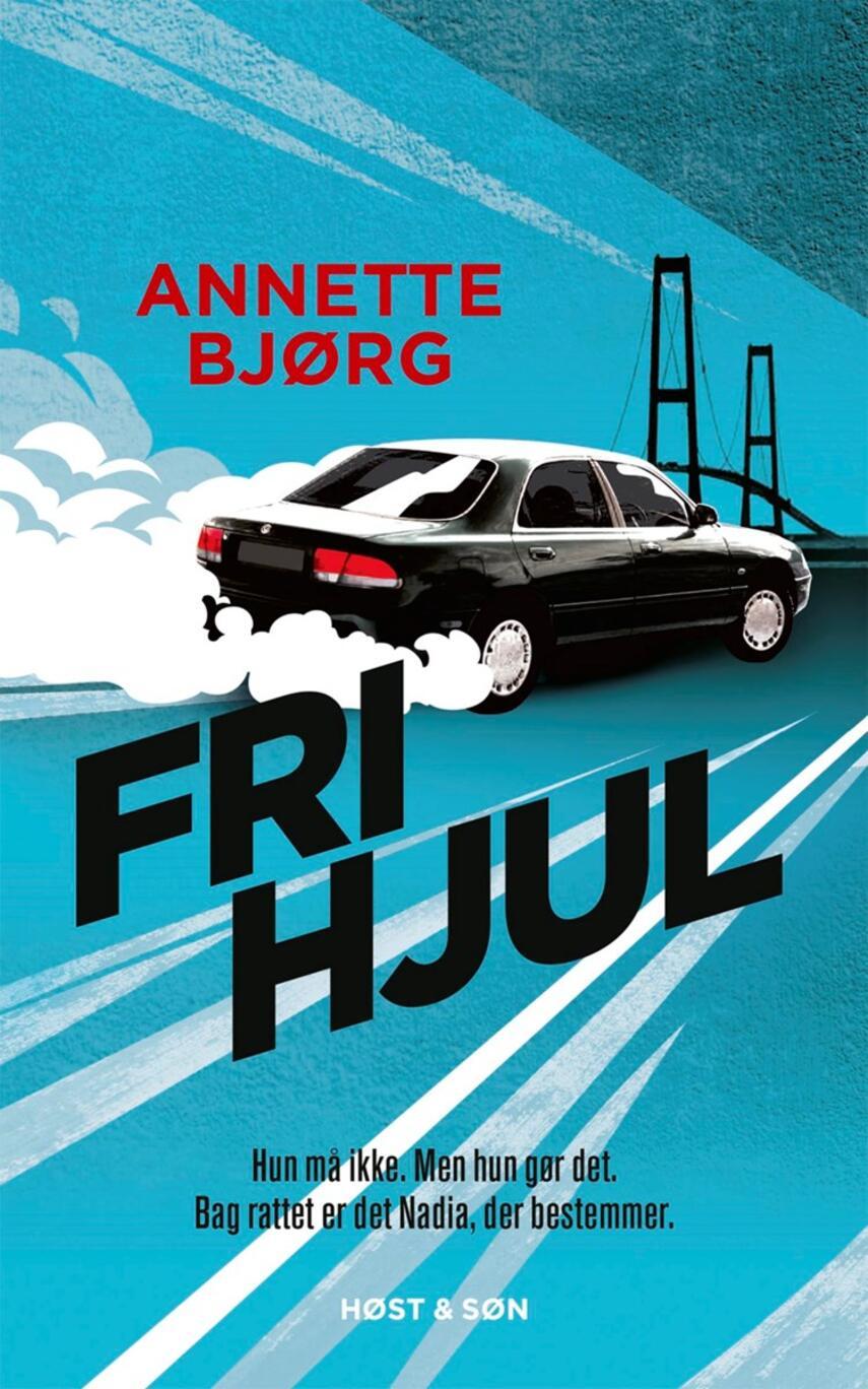 Annette Bjørg: Frihjul