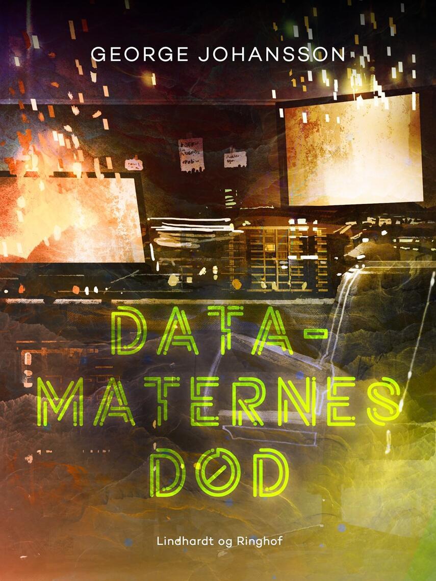 George Johansson: Datamaternes død