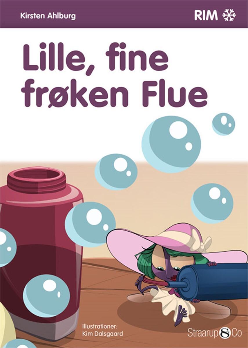 Kirsten Ahlburg: Lille, fine frøken Flue