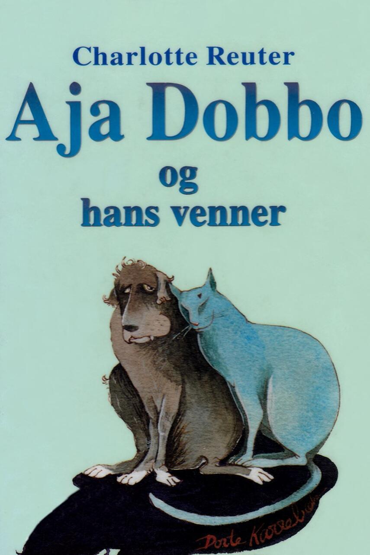 Charlotte Reuter: Aja Dobbo og hans venner