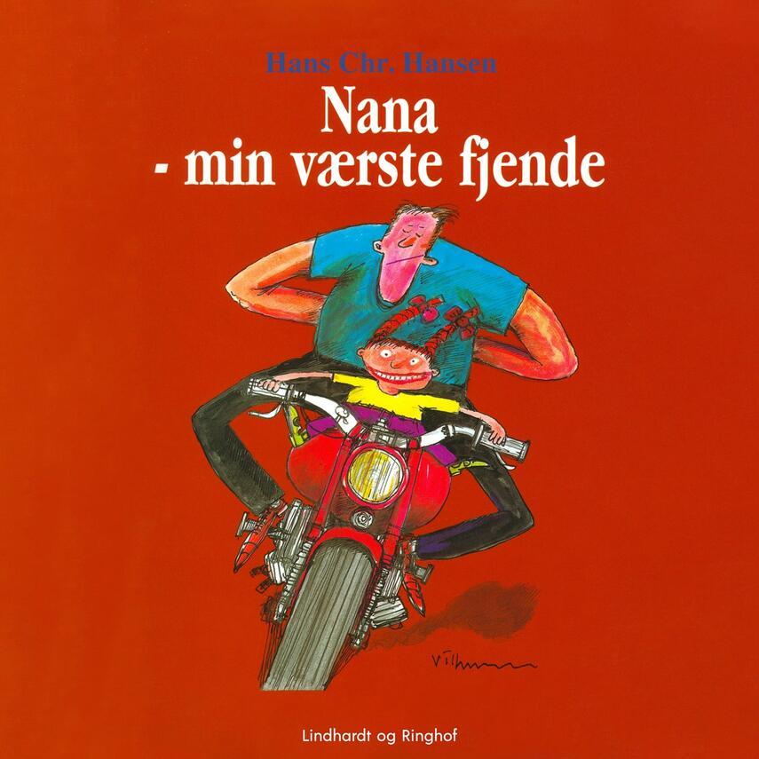 Hans Chr. Hansen (f. 1949): Nana - min værste fjende