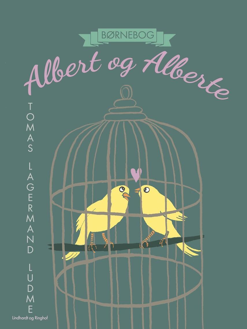 Tomas Lagermand Lundme: Albert og Alberte