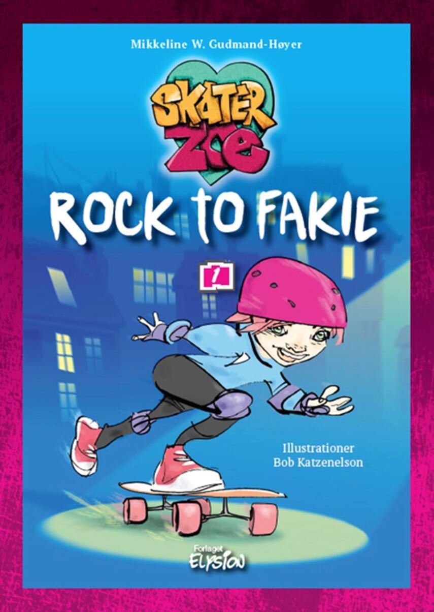 Mikkeline W. Gudmand-Høyer: Rock to fakie