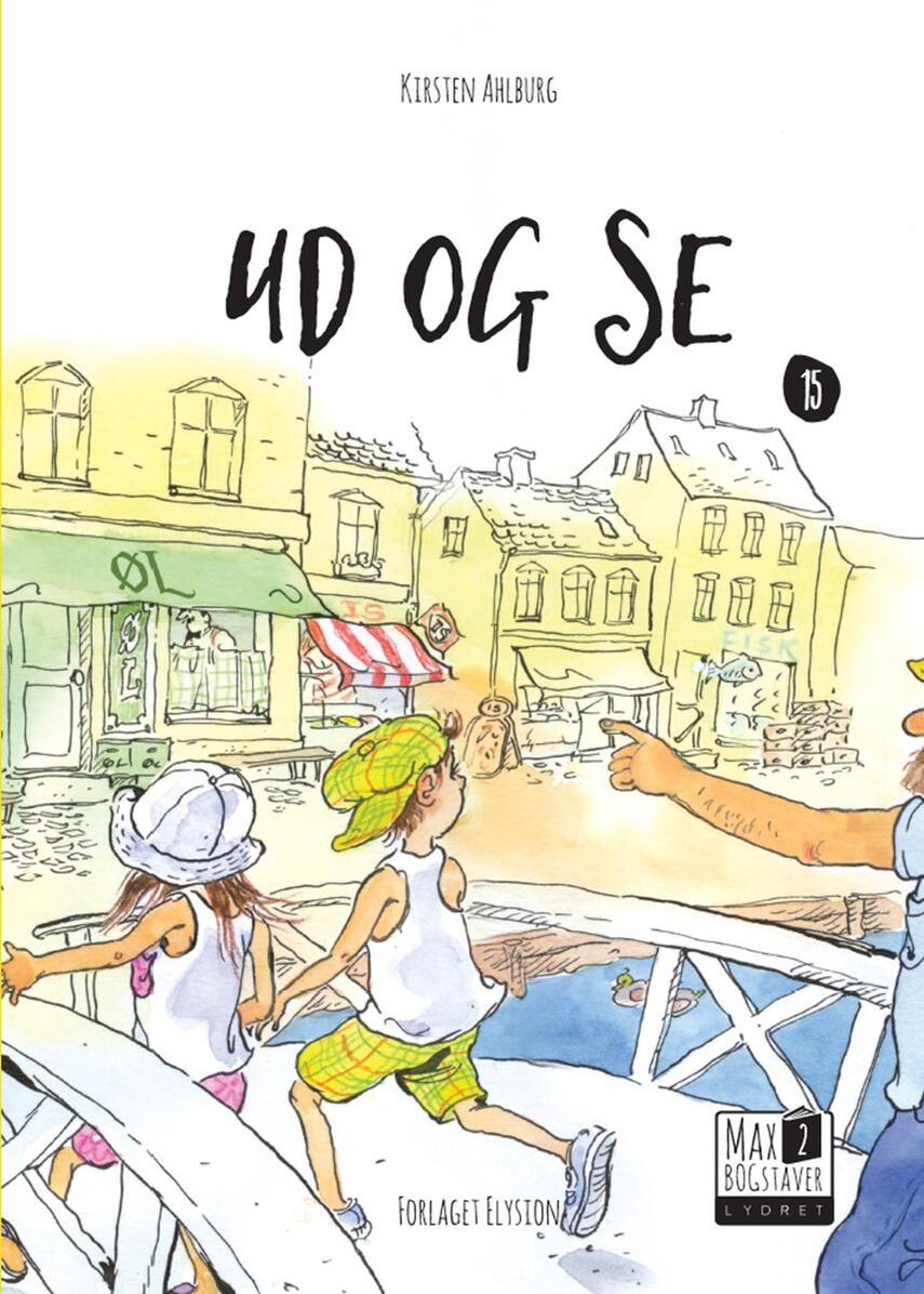 Kirsten Ahlburg: Ud og se