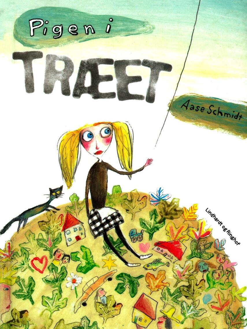 Aase Schmidt (f. 1935): Pigen i træet