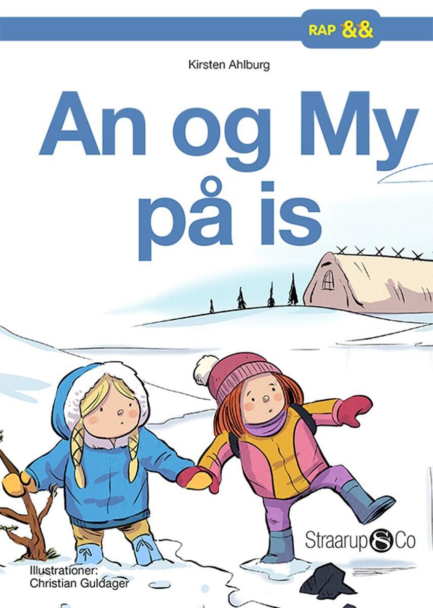 Kirsten Ahlburg: An og My på is