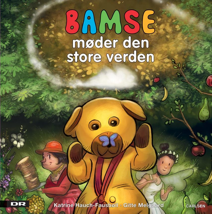 Katrine Hauch-Fausbøll, Gitte Melgaard: Bamse møder den store verden