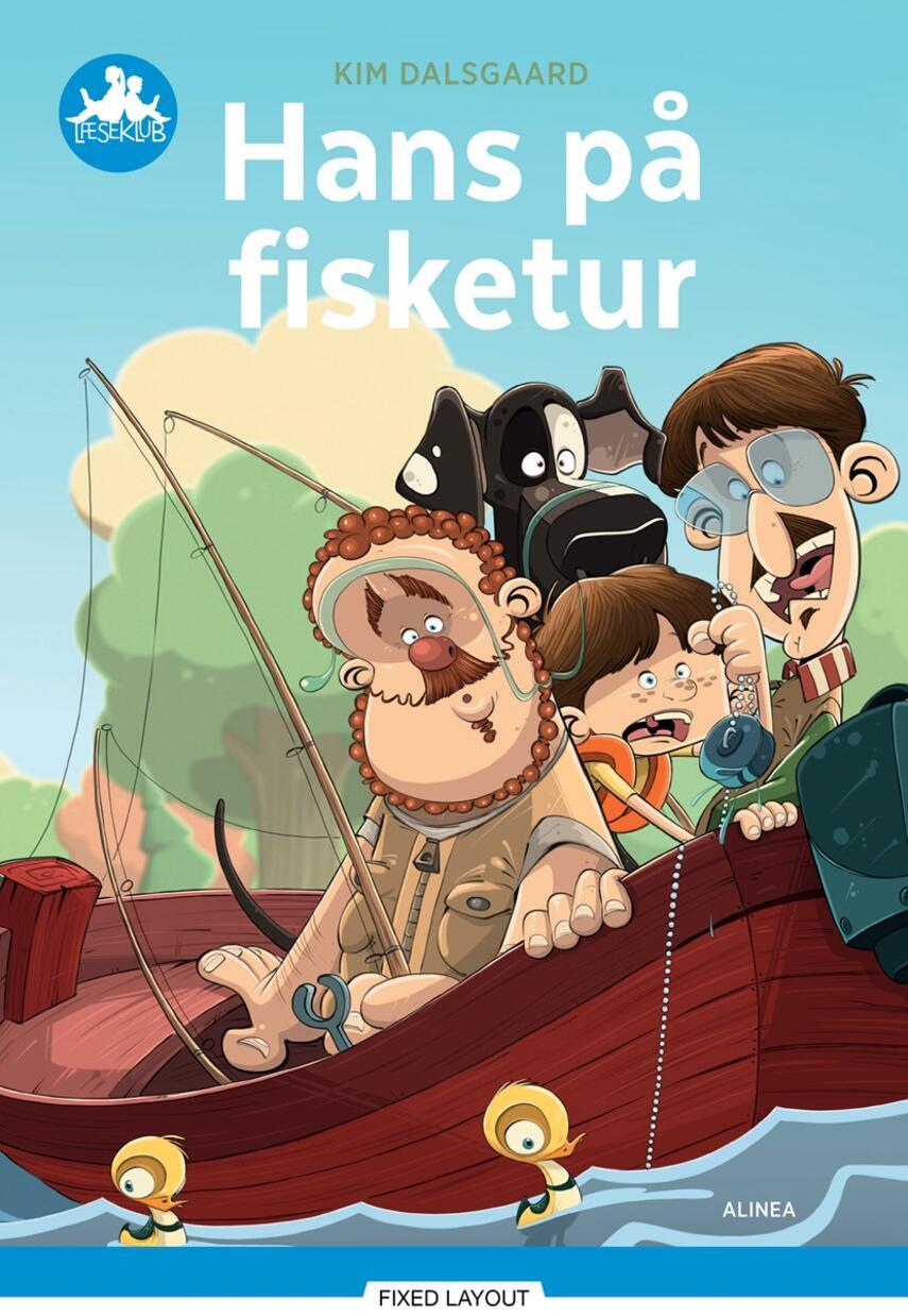 Kim Dalsgaard: Hans på fisketur