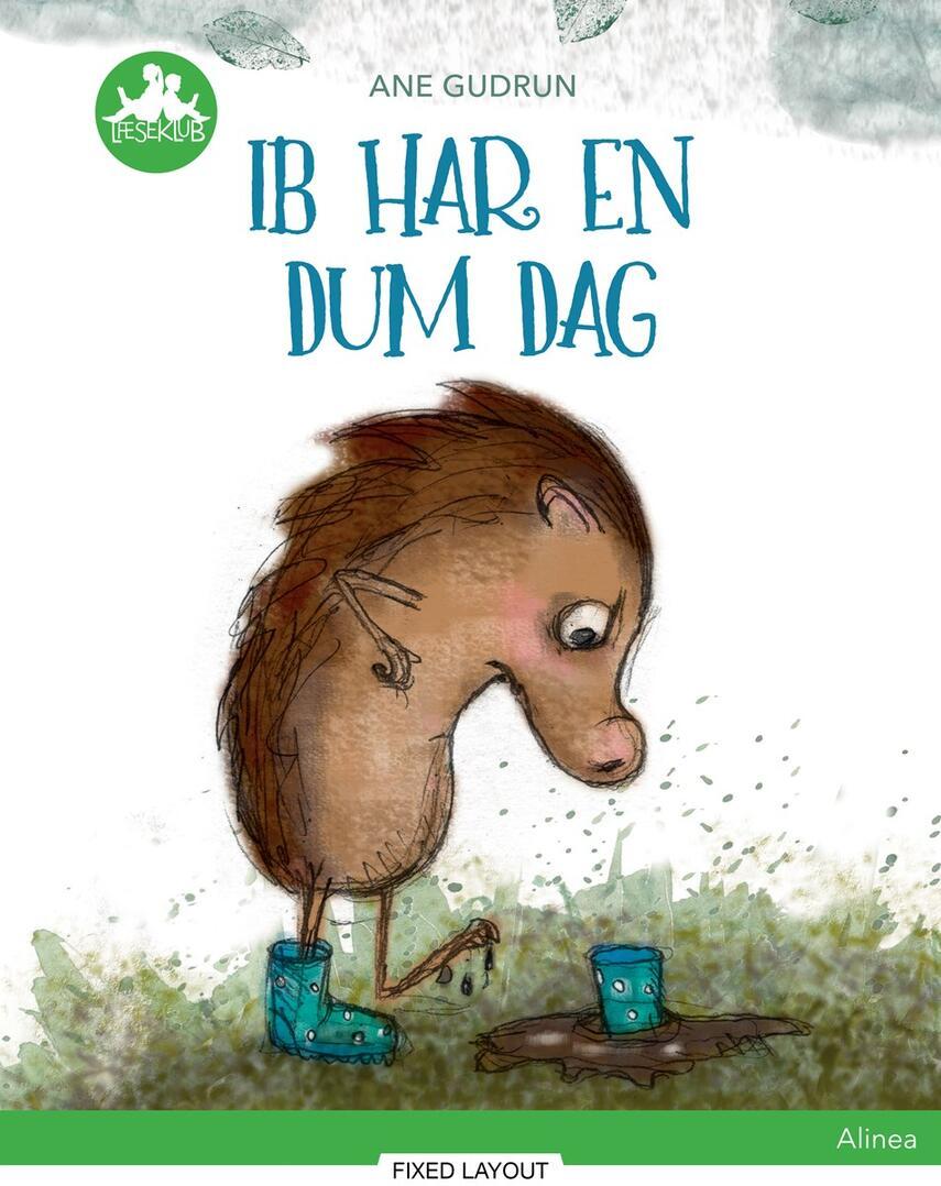 Ane Gudrun Øhrberg: Ib har en dum dag