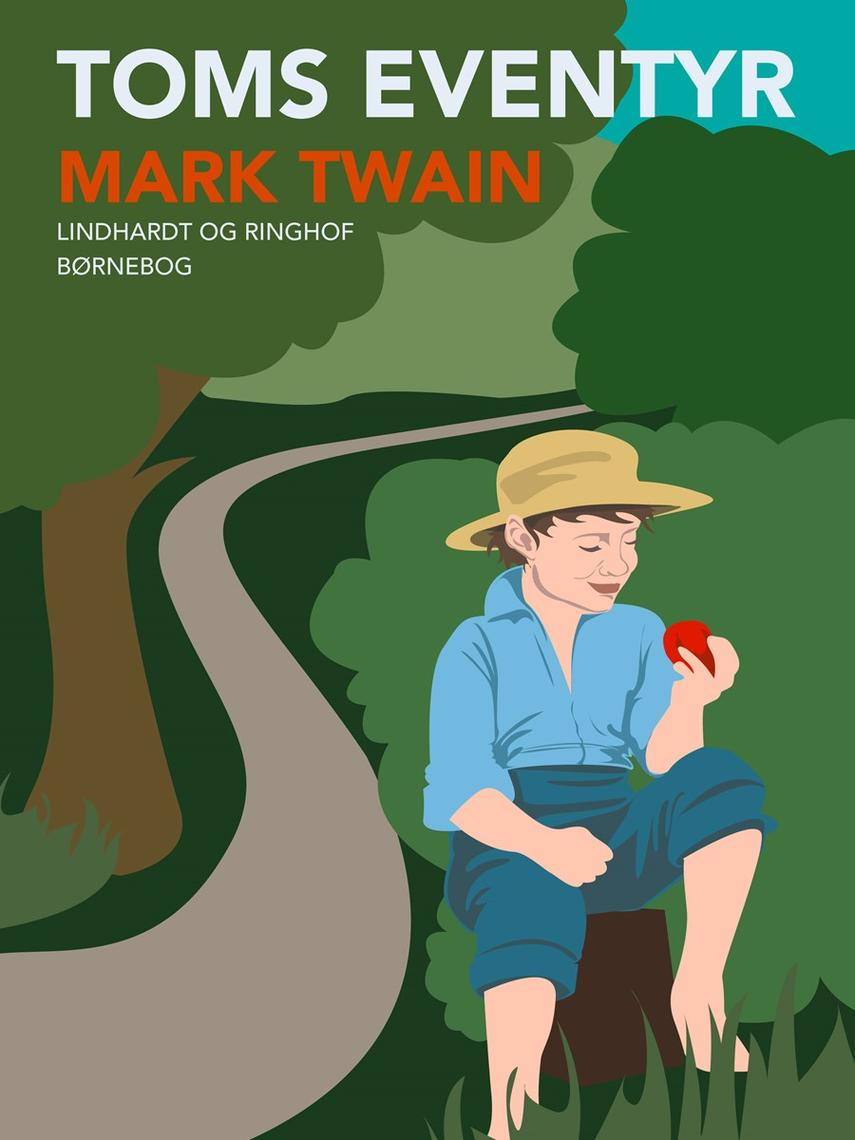 Mark Twain: Toms eventyr